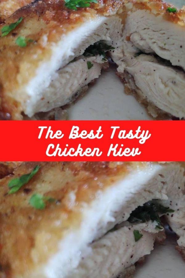 The Best Tasty Chicken Kiev