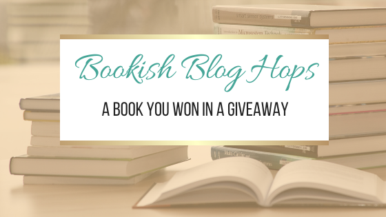 A Book You Won In A Giveaway #BookishBlogHops #Books