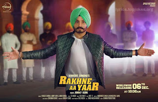 RAKHE AA YAAR SONG: A Latest Punjabi Song in the voice of Virasat Sandhu feat. by Ammy Virk. This song based on friendship is composed by Desi Routz while lyrics is penned by Tej-Inder.