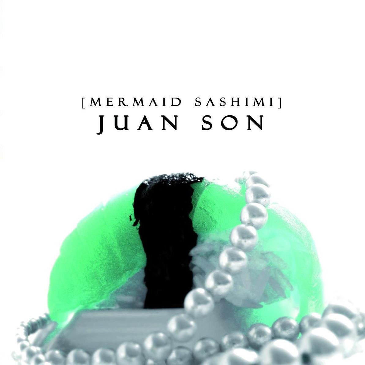 disco de juan son mermaid sashimi