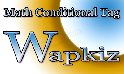 Wapkiz Math Conditional Tag