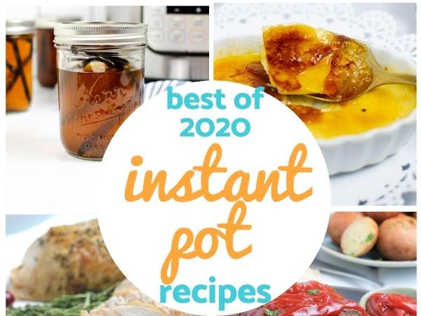 Best of 2020: Instant Pot Recipes