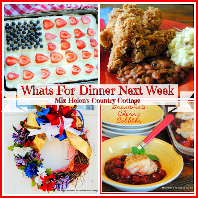 Whats For Dinner Next Week 5-27-18 at Miz Helen's Country Cottage