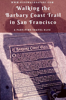 Walking the Barbary Coast Trail in San Francisco