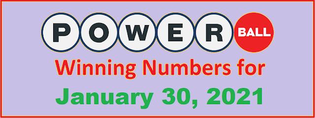 PowerBall Winning Numbers for Saturday, January 30, 2021