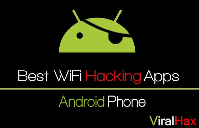 Best WiFi Hacking Apps For Android In 2020
