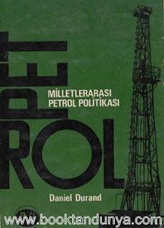 Daniel Durand - Milletlerarası Petrol Politikası