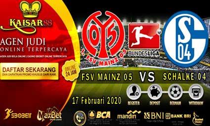 PREDIKSI BOLA TERPERCAYA FSV MAINZ 05 VS SCHALKE 04 17 FEBRUARI 2020
