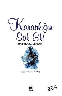 Kitap yorumu: Ursula K. Le Guin - Karanlığın Sol Eli