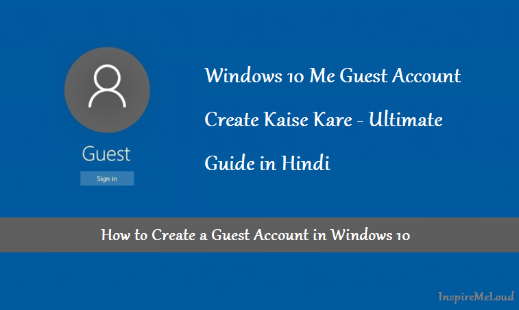 Windows 10 Me Guest Account Create Kaise Kare