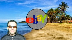 COMPLETE GUIDE TO EBAY: COMPREHENSIVE IN DEPTH STUDY COURSE