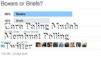 Cara Paling Mudah Membuat Polling Twitter