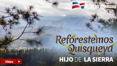 Vídeo: Reforestemos Quisqueya. Hijo de la sierra.