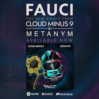 """Fauci"" single from Cloud Minus 9 and Metanym"