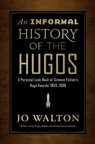 Lis Carey's Library: An Informal History of the Hugos: A