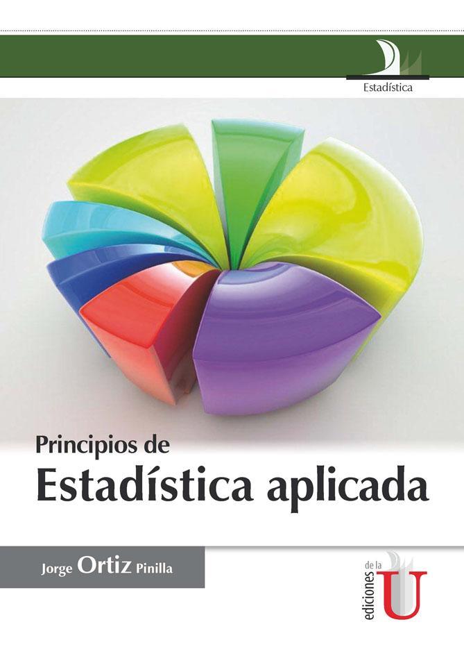 Principios de Estadística Aplicada – Jorge Ortiz Pinilla