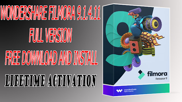 Filmora 9 full version free Download and Install
