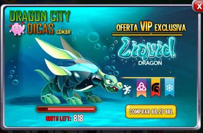 Oferta VIP do Dragão Líquido!