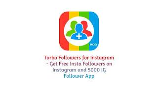 turbo followers mod apk for instagram