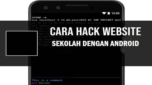 Cara Hack Website Sekolah Dengan Android