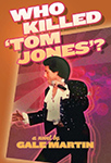 Who killed Tom Jones?