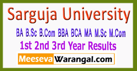 Sarguja University BA B.Sc B.Com BBA BCA MA M.Sc M.Com 1st 2nd 3rd Year Results 2017