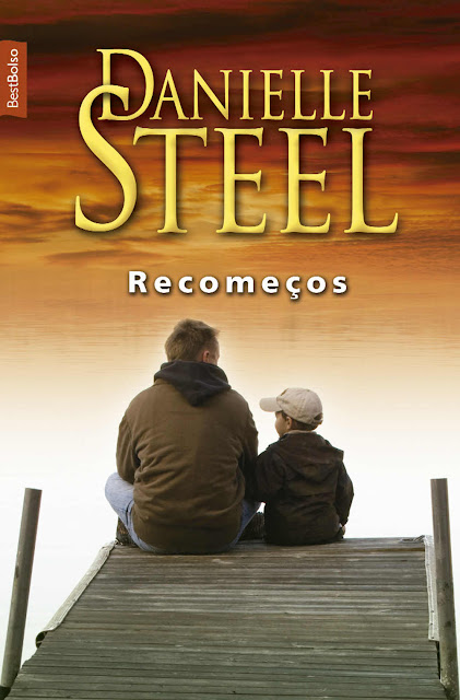 Recomeços - Danielle Steel