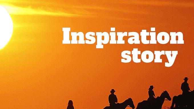 Inspiration story  प्रेरणा स्त्रोत कहानी