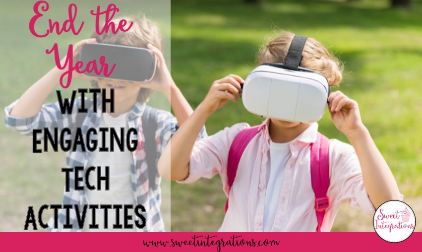 "Kids are outside using technology with the words ""End the Year with Engaging Tech Activities"""