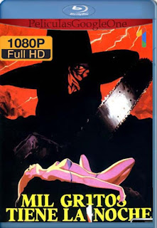 Mil Gritos Tiene La Noche [1982] [1080p BRrip] [Latino-Inglés] [GoogleDrive] RafagaHD