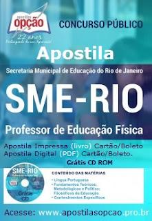 Apostila Concurso SME/RJ - Professor de Educação Física, concurso público SMERJ.
