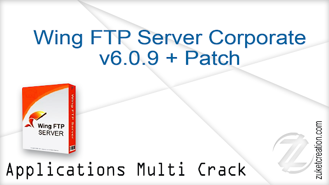 Wing FTP Server Corporate v6.0.9 + Patch   |  9 MB