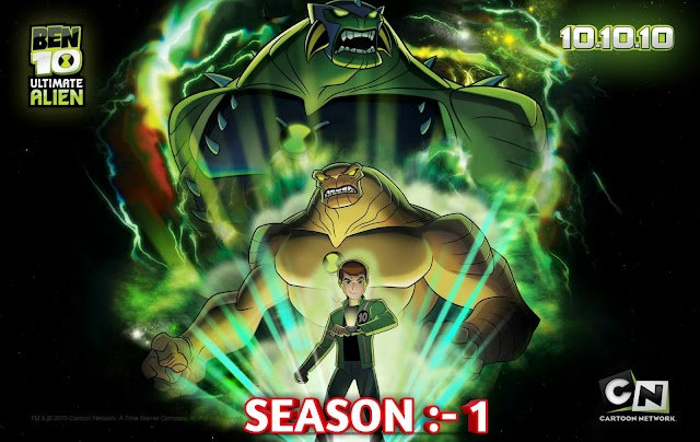 BEN 10 ULTIMATE ALIEN SEASON-01 ALL EPISODES IN HINDI DUBBED DOWNLOAD