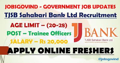 TJSB Sahakari Bank Limited Recruitment 2021