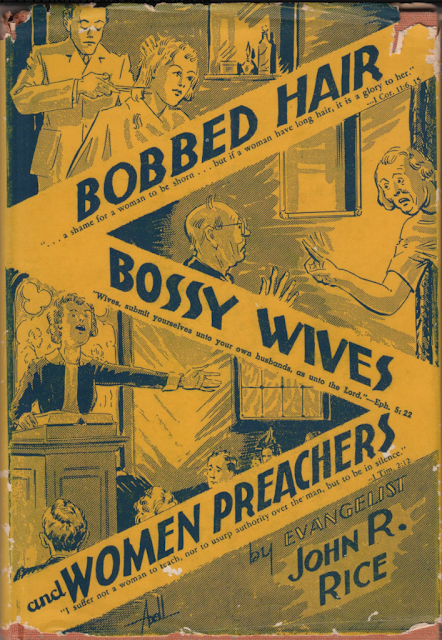 Book cover. Bobbed Hair Bossy Wives and Women Preachers by Evangelist John Rice. Limitations of Skype? marchmatron.com