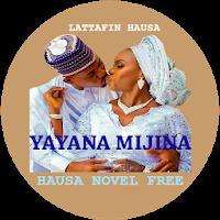 Yayana Mijina - Hausa Novel Apk Download for Android