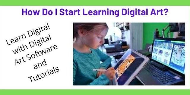 How Do I Start Learning Digital Art?