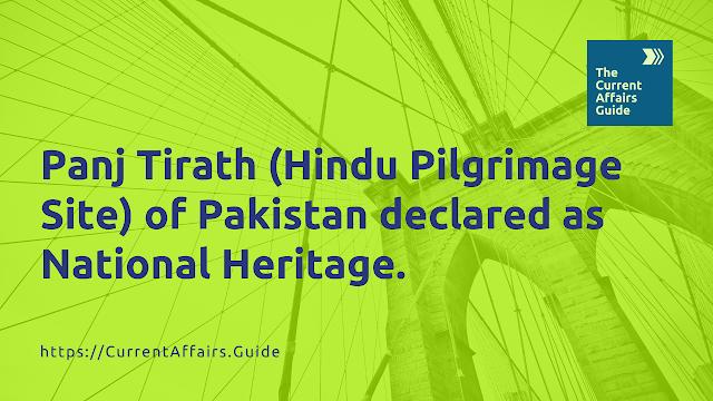 Panj Tirath (Hindu Pilgrimage Site) of Pakistan declared as National Heritage.