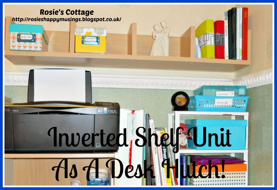 Rosie S Cottage Inverted Shelf Unit As A Desk Hutch