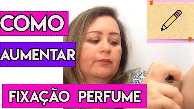 Como aumentar a fixação do perfume