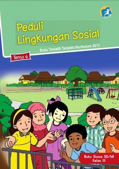 Buku Siswa Kelas 3 Tema 4 Revisi 2017 Kurikulum 2013