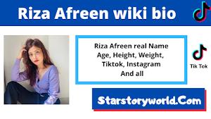 Riza Afreen [TikTok Star] Biography, Wiki, Age, Boyfriend & More