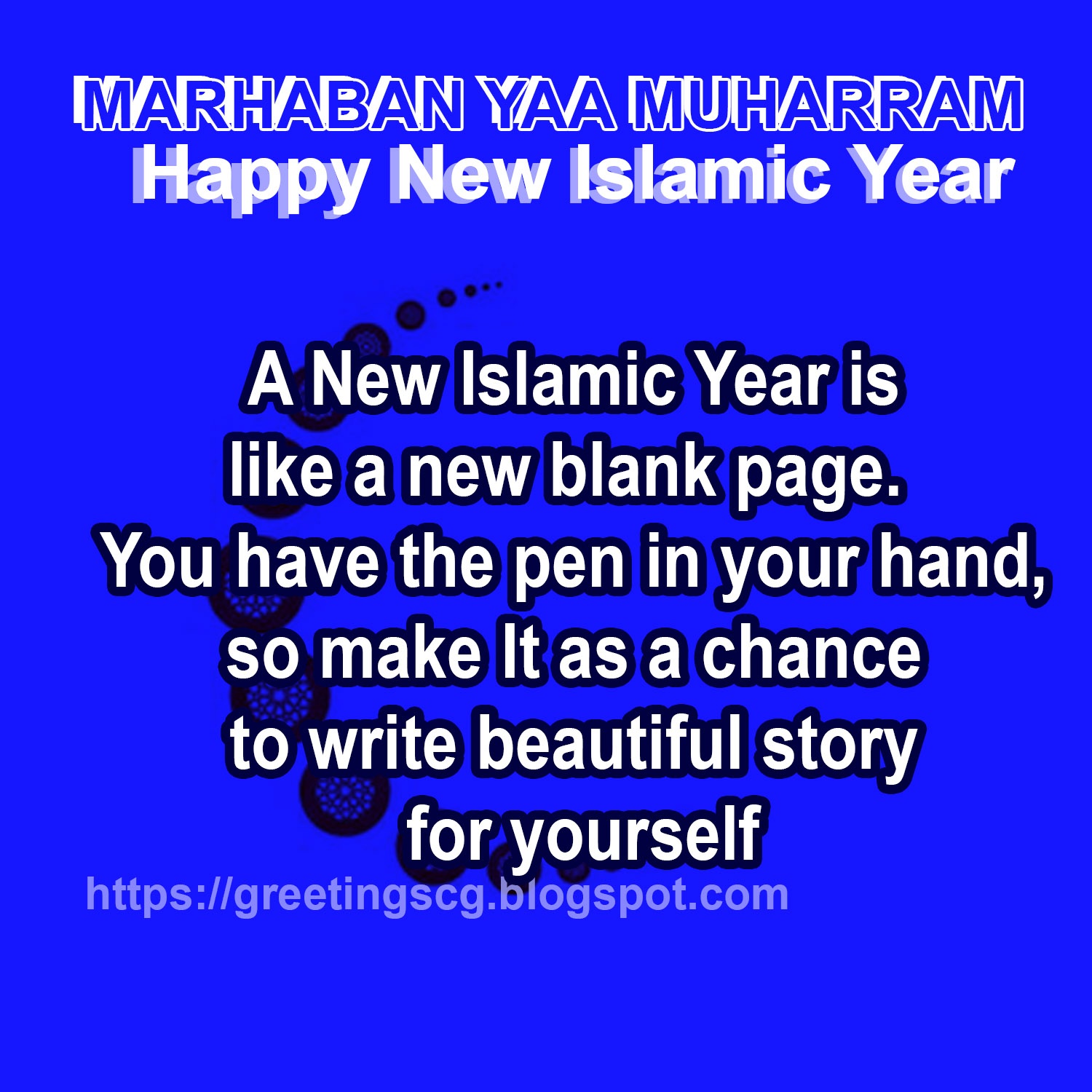 WISHES (MUHARRAM) GREETINGS ISLAMIC NEW YEAR 2019/ 2020