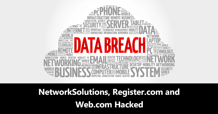 Top Domain Name Registrars Register.com and Web.com, NetworkSolutions.com Hacked – Millions of Customers Affected