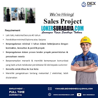 We Are Hiring at Dex Indonesia Surabaya Juli 2020