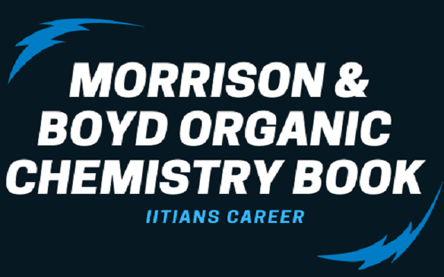 DOWNLOAD MORRISON & BOYD ORGANIC CHEMISTRY BOOK