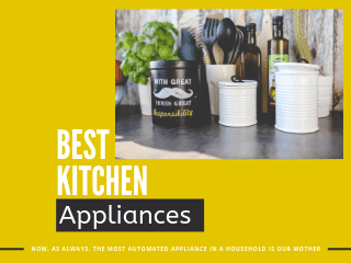 Best kitchen appliances, Best buy appliances, Best Kitchen appliances available in india in amazon, Best kitchen appliance available in amazon, Kitchen appliances buy on amazon, Best kitchen appliances buy in 2019