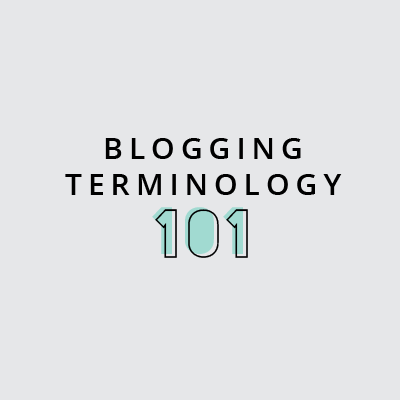 Blogging Terminology 101