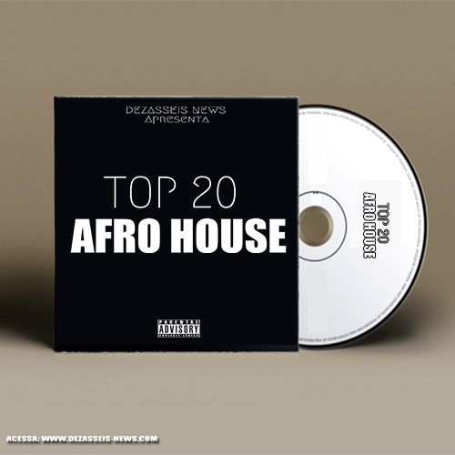Dezasseis News - Top 20 Afro House 2020 (Download)