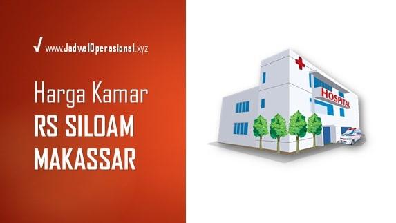 Tarif Kamar RS Siloam Makassar